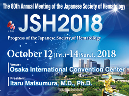 The 80th Annual Meeting of the Japanese Society of Hematology